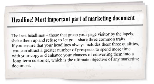 Headlines are the single most important part of any marketing document.