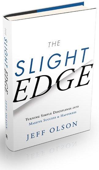 The Slight Edge -Jeff Olson